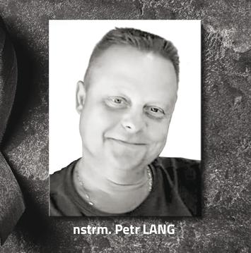 Petr Lang in memoriam, příslušník vězeňské služby